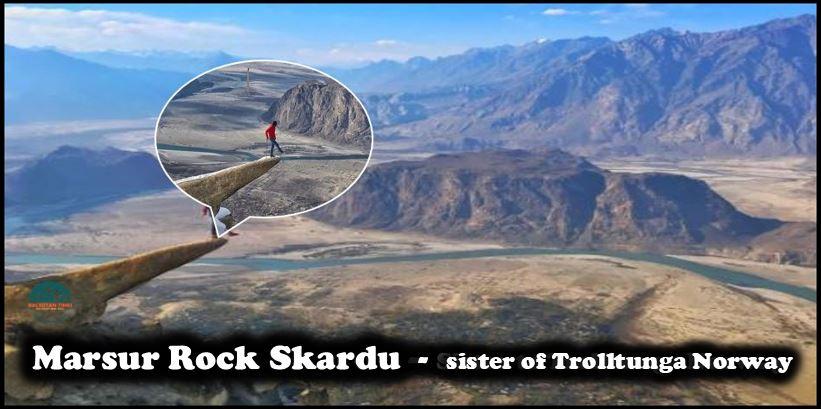 Marsur rock Hussainabad Skardu sister of Trolltunga Norway