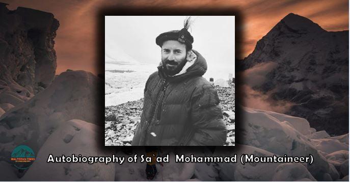 Autobiography of Saad Mohammad Mountaineer