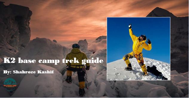 K2 base camp trek guide